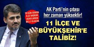 AK Parti'nin çıtası her zaman yüksektir! 11 ilçe ve Büyükşehir'e talibiz!