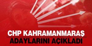 CHP Kahramanmaraş adaylarını açıkladı