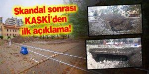 Skandal sonrası KASKİ'den ilk açıklama!