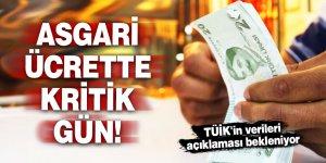 Asgari ücrette kritik gün! TÜİK'in verileri açıklaması bekleniyor