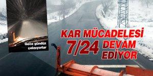 Kar mücadelesi 7/24 devam ediyor