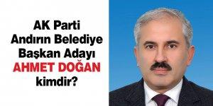 Ak Parti Andırın Belediye Başkan Adayı Ahmet Doğan kimdir?