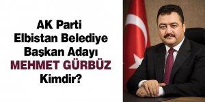 AK Parti Elbistan Belediye Başkan Adayı Mehmet Gürbüz Kimdir?