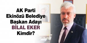 AK Parti Ekinözü Belediye Başkan Adayı Bilal Eker Kimdir?