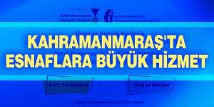 Kahramanmaraş'ta esnaflara büyük hizmet