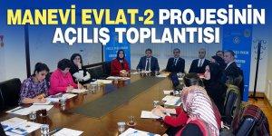 Manevi Evlat-2 projesinin açılış toplantısı