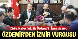 Özdemir'den İzmir vurgusu