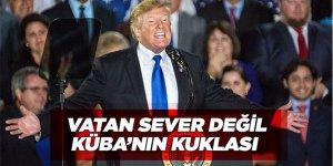 Trump: 'Maduro vatansever değil, Küba'nın kuklası'