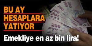 Emekliye en az bin lira! Bu ay hesaplara yatıyor