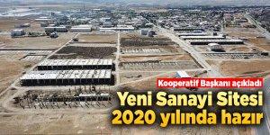Yeni Sanayi Sitesi 2020 yılında hazır