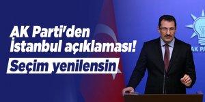 AK Parti'den İstanbul açıklaması! Seçim yenilensin