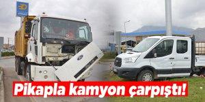 Pikapla kamyon çarpıştı: 1 yaralı