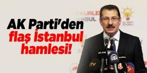 AK Parti'den flaş İstanbul hamlesi!