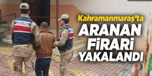 Kahramanmaraş'ta aranan firari yakalandı