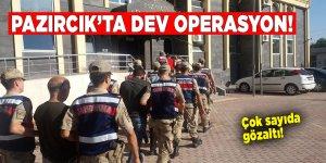 Pazırcık'ta dev operasyon! Çok sayıda gözaltı