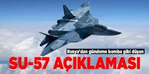Rusya'dan gündeme bomba gibi düşen Su-57 açıklaması
