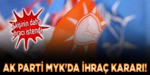 AK Parti MYK'da ihraç kararı! 3 kişinin daha ihracı istendi