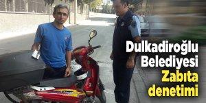 Dulkadiroğlu Belediyesi Zabıta denetimi