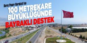 Barış Pınarı Harekatı'na 100 metrekare büyüklüğünde bayraklı destek