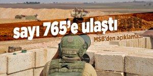 MSB: '765 terörist etkisiz hale getirildi'