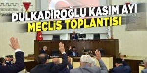 Dulkadiroğlu Kasım ayı meclis toplantısı