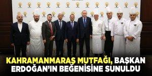 Kahramanmaraş mutfağı Cumhurbaşkanı Erdoğan'ın beğenisine sunuldu