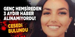 Üç aydır kayıp olan hemşire Mine O'nun cesedi ormanda bulundu