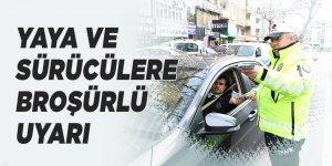 Yaya ve sürücülere broşürlü uyarı