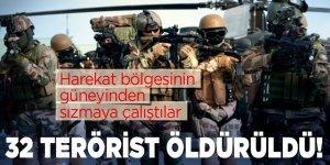 Bölgeye sızmaya çalışan 32 terörist öldürüldü