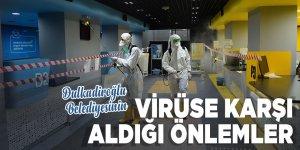 Dulkadiroğlu belediyesinin virüse karşı aldığı önlemler