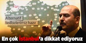 Bakan Soylu özellikle belirtti, 'En çok İstanbul'a dikkat ediyoruz'