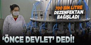 'Önce devlet' dedi, 700 bin litre dezenfektan bağışladı