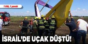 İsrail'de uçak düştü! 1 ölü, 1 yaralı