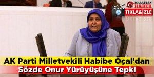 AK Parti Milletvekili Habibe Öçal'dan Sözde Onur Yürüyüşüne Tepki