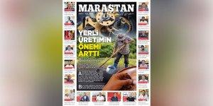Maraştan'ın Yeni Sayısı Yine Çok Özel! Yerli Üretimin Önemi Arttı