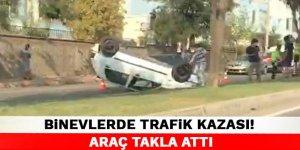 Kahramanmaraş Binevlerde trafik kazası! Araç takla attı