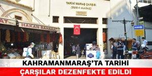 Kahramanmaraş'ta Tarihi Çarşılar dezenfekte edildi