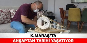 Kahramanmaraş'ta ahşaptan tarihi yaşatıyor