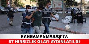 Kahramanmaraş'ta 57 hırsızlık olayı aydınlatıldı