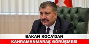 Bakan Koca, Kahramanmaraş dahil 7 ilin sağlık müdürüyle görüştü