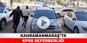 Kahramanmaraş'ta KPSS seferberliği