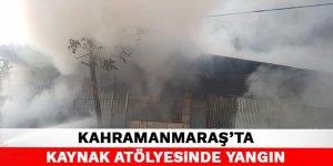 Kahramanmaraş'ta kaynak atölyesinde yangın
