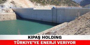 KİPAŞ Holding Türkiye'ye enerji veriyor