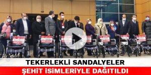 Kahramanmaraş'ta tekerlekli sandalyeler şehit isimleriyle dağıtıldı