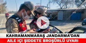 Kahramanmaraş Jandarma'dan aile içi şiddete broşürlü uyarı