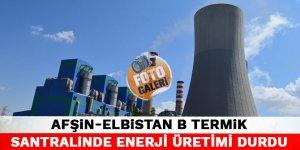 Kahramanmaraş'ta Afşin-Elbistan B Termik santralinde enerji üretimi durdu