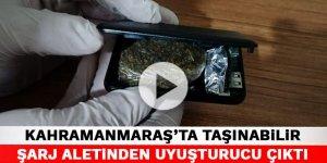 Kahramanmaraş'ta taşınabilir şarj aletinden uyuşturucu çıktı