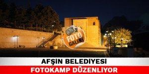 Afşin belediyesi fotokamp düzenliyor