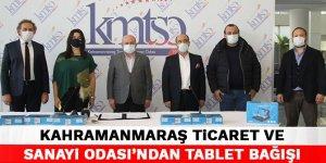 Kahramanmaraş Ticaret ve Sanayi Odası'ndan tablet bağışı