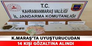 Kahramanmaraş'ta uyuşturucudan 14 kişi gözaltına alındı